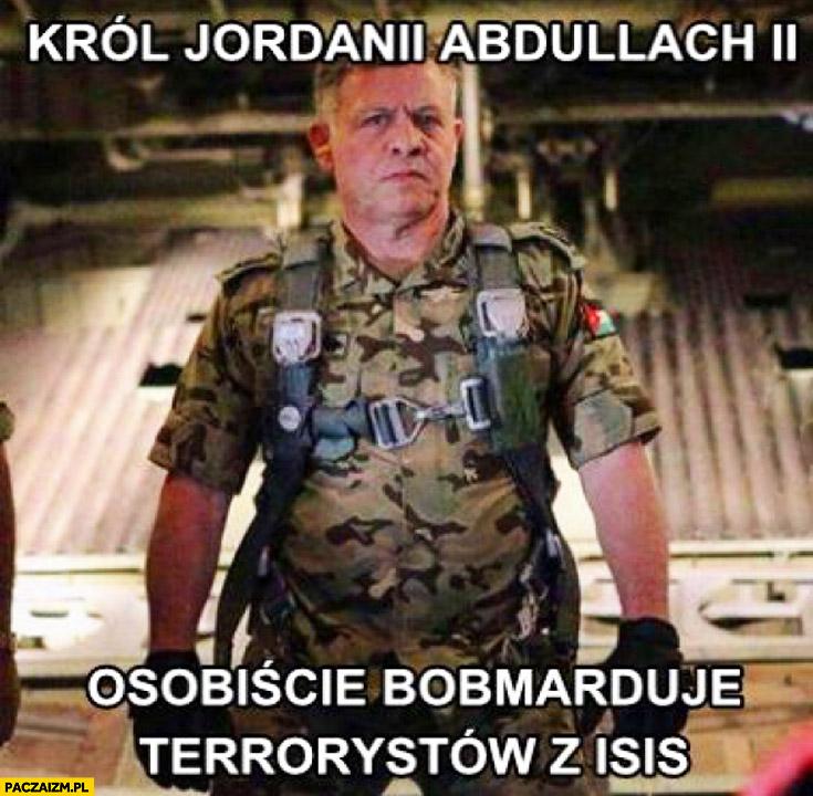 Król Jordanii Abdullach osobiście bombarduje terrorystów z ISIS