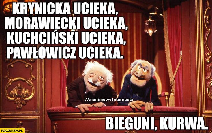 Krynicka, Morawiecki, Kuchciński, Pawłowicz ucieka, bieguni kurna Anonimowy internauta