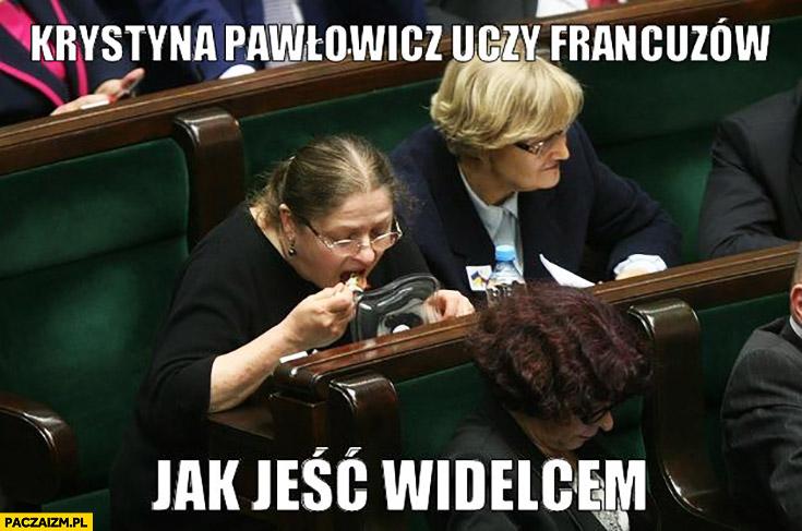 Krystyna Pawłowicz uczy francuzów jak jeść widelcem