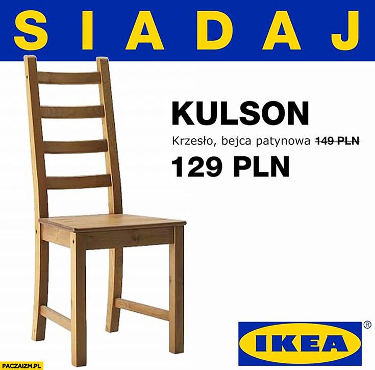 Krzesło siadaj kulson IKEA