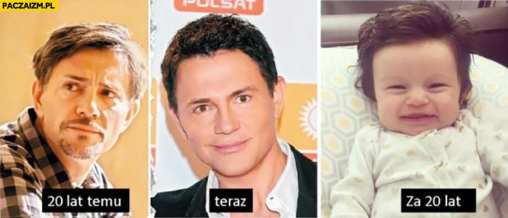 Krzysztof Ibisz 20 lat temu, teraz, za 20 lat dziecko porównanie