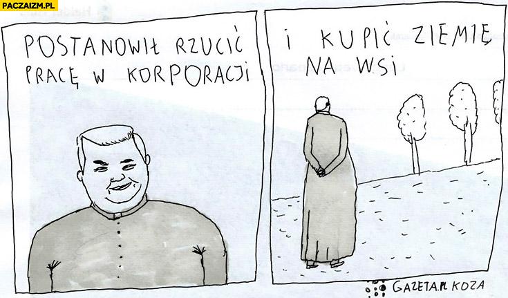 Ksiądz postanowił rzucić pracę w korporacji i kupić ziemię na wsi Janek Koza