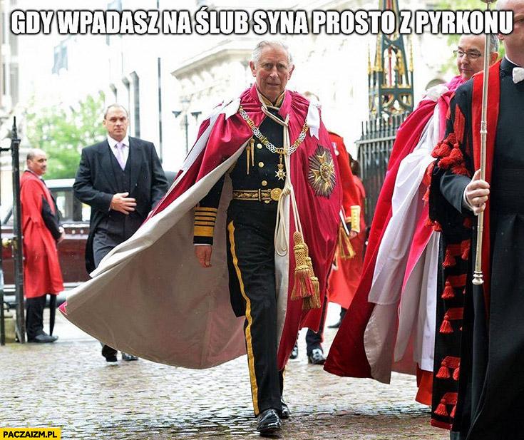 Książe Karol gdy wpadasz na ślub syna prosto z Pyrkonu w przebraniu