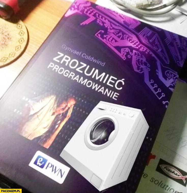Książka zrozumieć programowanie pralki