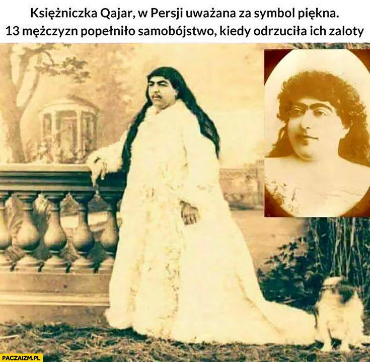 Księżniczka Qajar w Persji uważana za symbol piękna, 13 mężczyzn popełniło samobójstwo kiedy odrzuciła ich zaloty wygląda jak facet
