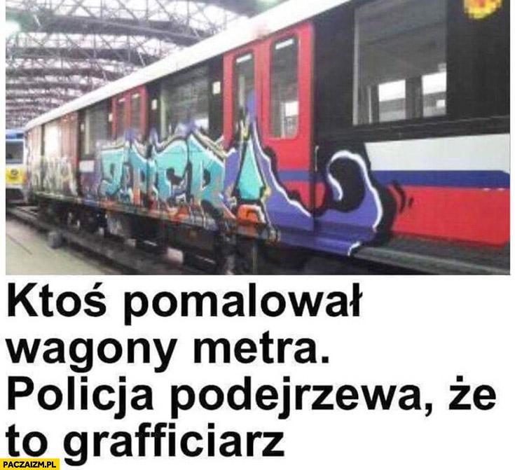 Ktoś pomalował wagony metra policja podejrzewa, że to grafficiarz