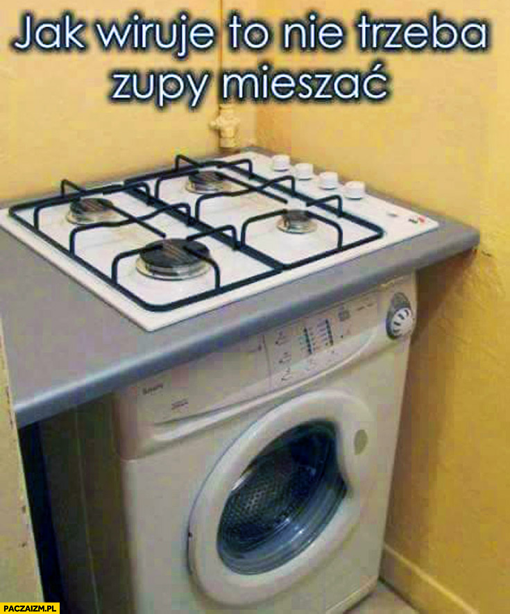 Kuchenka na pralce jak wiruje nie trzeba zupy mieszać