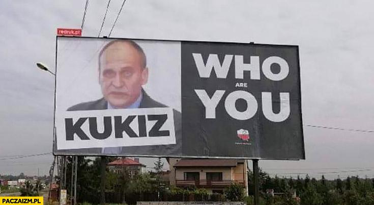 Kukiz who you reklama plakat billboard
