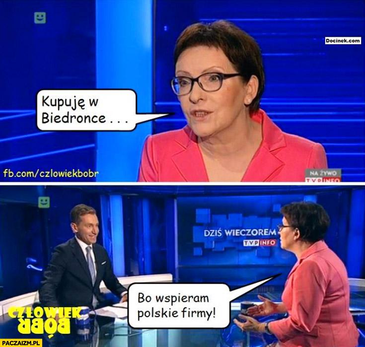 Kupuję w Biedronce bo wspieram Polskie firmy Ewa Kopacz