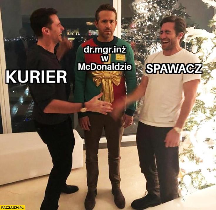 Kurier, spawacz vs dr mgr inż w McDonaldzie