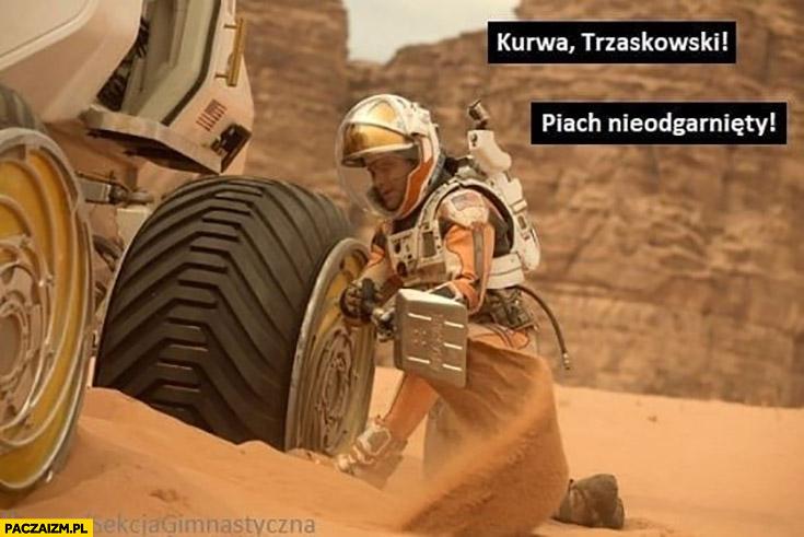 Kurna Trzaskowski piach nieodgarnięty na Marsie