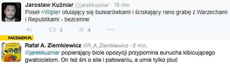 Kuźniar twitter riposta Ziemkiewicza Wipler