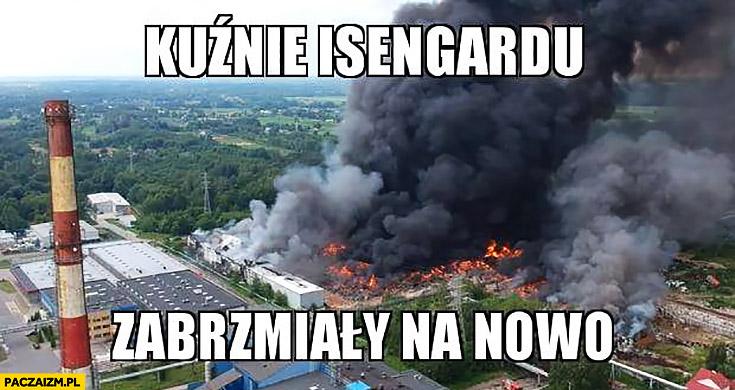 Kuźnie Isengardu zabrzmiały na nowo pożar wysypiska w Zgierzu