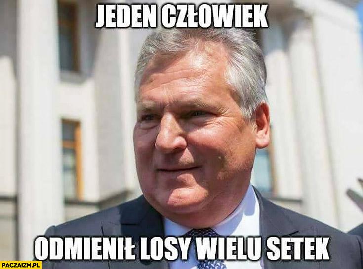Kwaśniewski jeden człowiek odmienił losy wielu setek