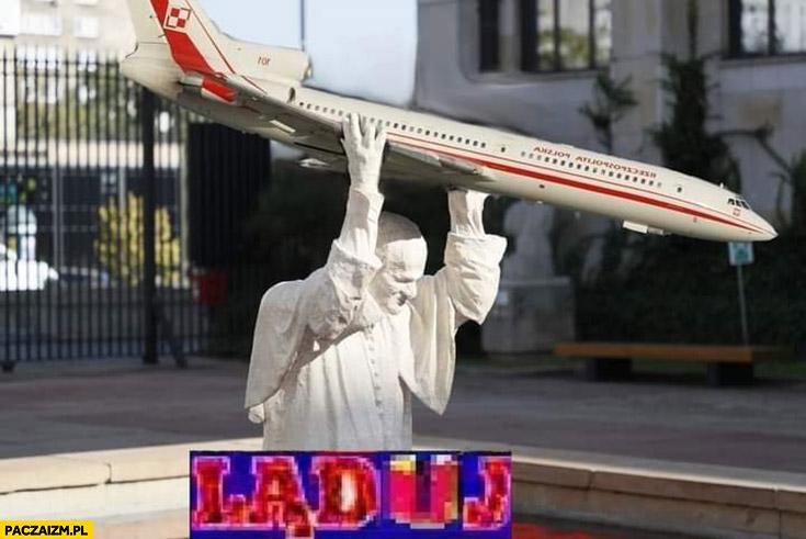 Ląduj pomnik Jana Pawła II Tupolew samolot Smoleńsk przeróbka
