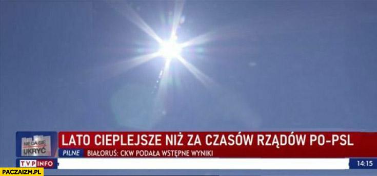 Lato cieplejsze niż za czasów rządów PO-PSL pasek TVP info