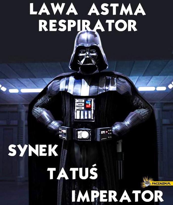 Lawa astma respirator synek tatuś imperator
