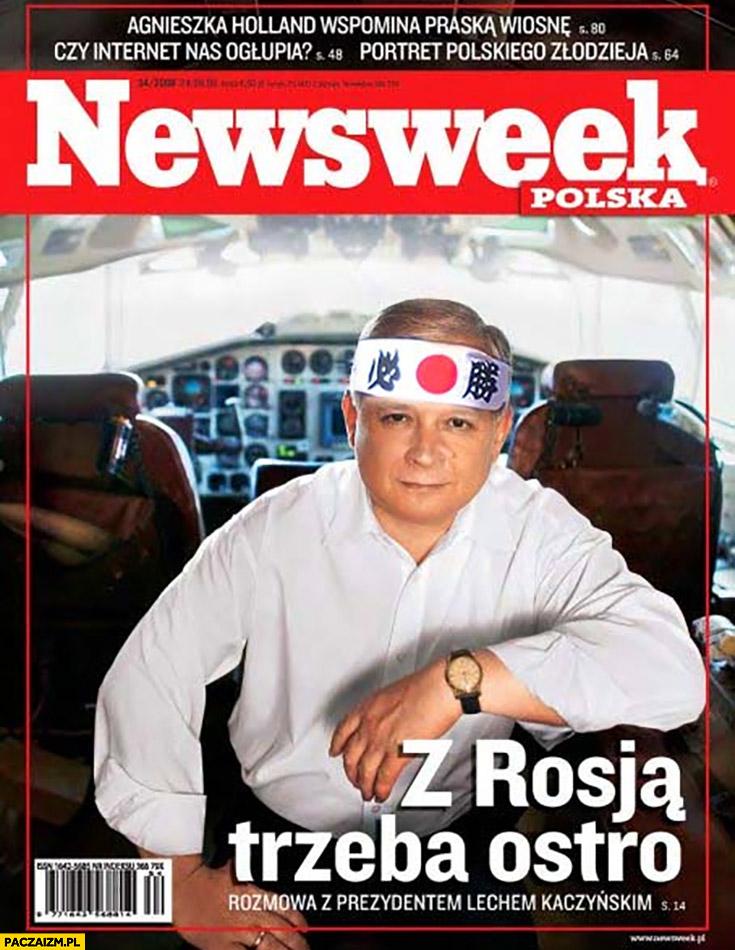Lech Kaczyński okładka Newsweek z Rosją trzeba ostro wywiad kamikaze pilot przeróbka