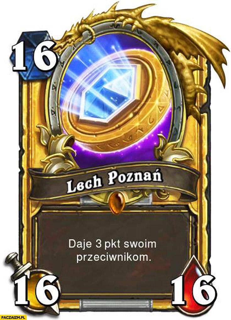 Lech Poznań daje 3 pkt. swoim przeciwnikom karta do gry RPG