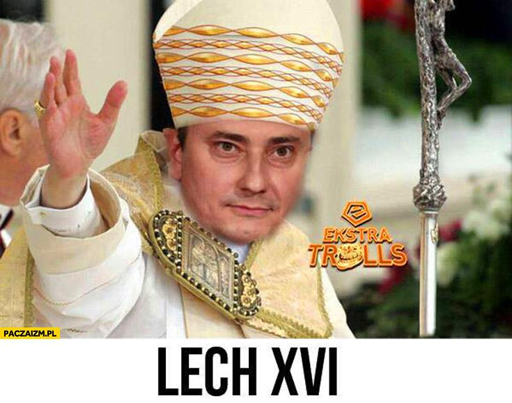 Lech szesnasty w tabeli Papież Lech XVI Maciej Skorża