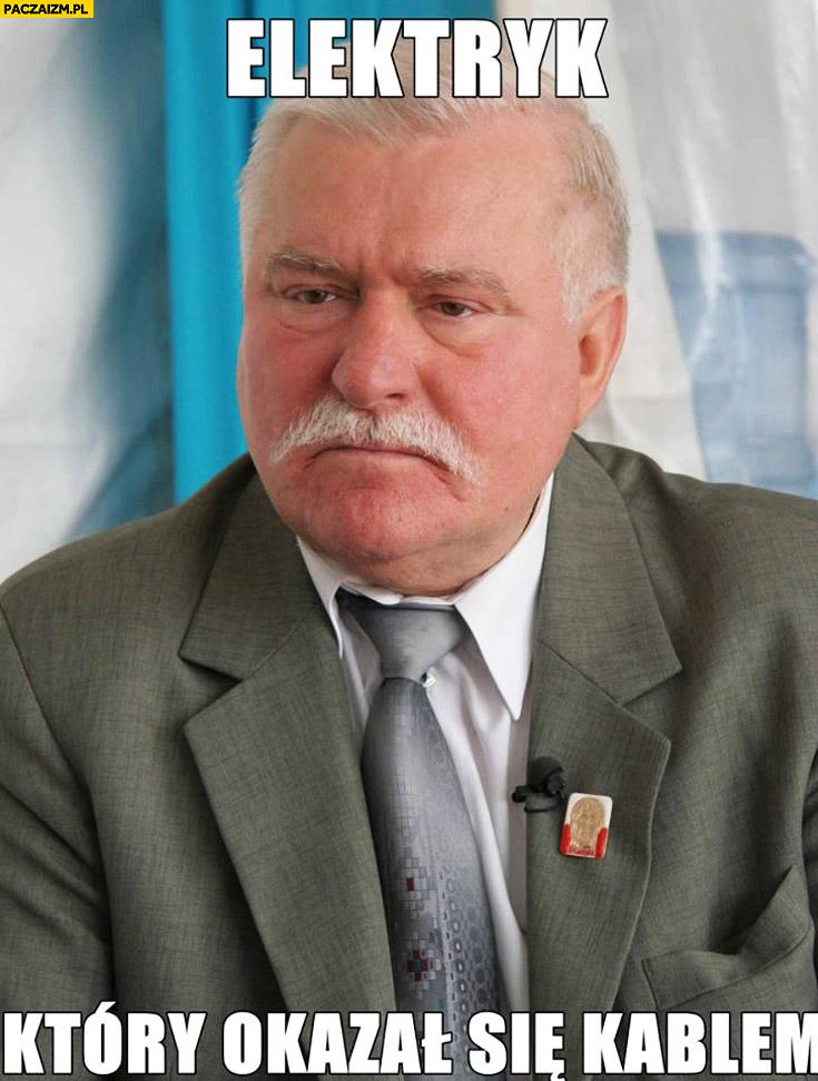 Lech Wałęsa elektryk który okazał się kablem TW Bolek