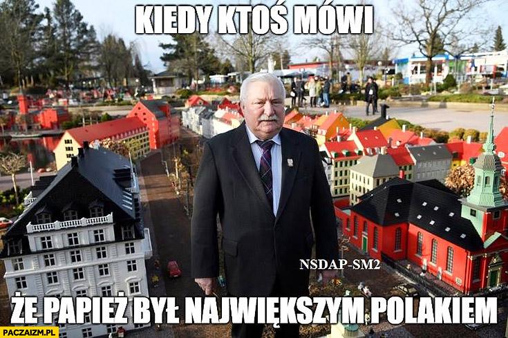 Lech Wałęsa kiedy ktoś mówi, że papież był największym polakiem makieta miasteczko
