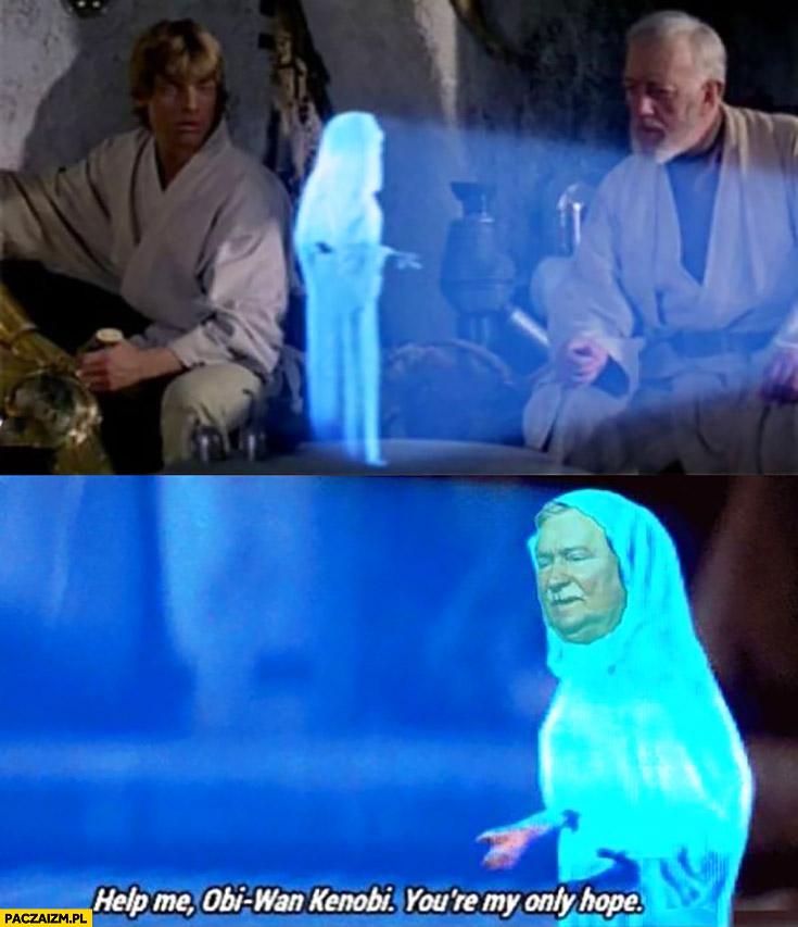 Lech Wałęsa księżniczka Leia przeróbka Obi-Wan Kenobi jesteś moją ostatnią nadzieją Star Wars Gwiezdne Wojny