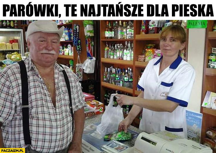 Lech Wałęsa kupuje parówki te najtańsze dla pieska