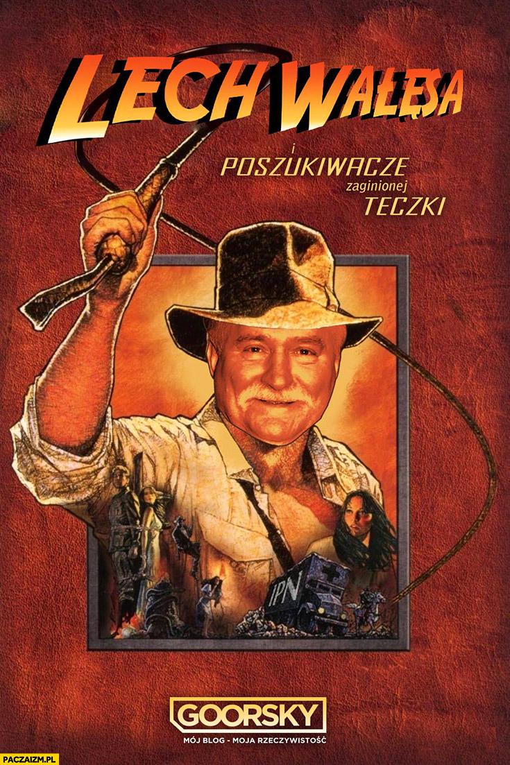 Lech Wałęsa poszukiwacze zaginionej teczki Indiana Jones przeróbka Goorsky