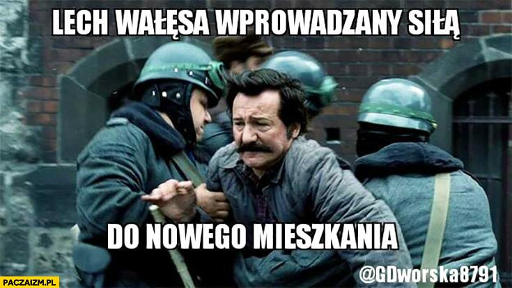 Lech Wałęsa wprowadzany siłą do nowego mieszkania. Bolek scena z filmu