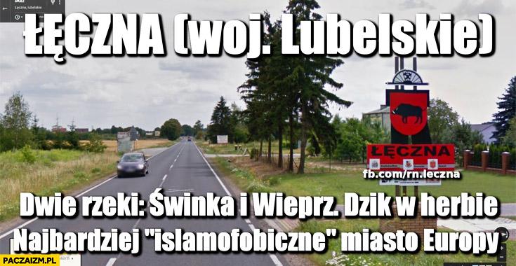 Lęczna dwie rzeki Świnka Wieprz, dzik w herbie najbardziej islamofobiczne miasto Europy