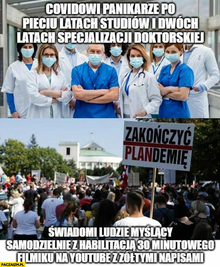 Lekarze – covidowi panikarze po pięciu latach studiów i dwóch latach specjalizacji doktorskiej vs protestujacy – świadomi myślący ludzie