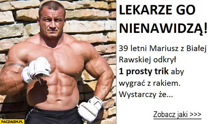 Lekarze go nienawidzą, 39-letni Mariusz z Białej Rawskiej odkrył 1 prosty trik aby wygrać z rakiem zobacz jaki reklama Popek Monster KSW MMA