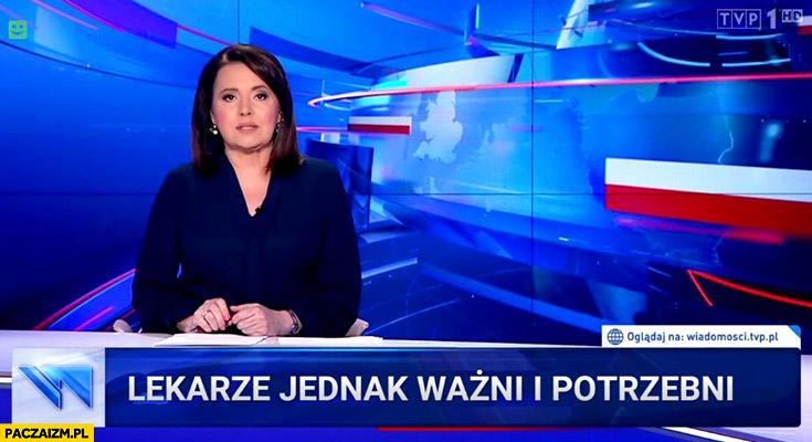 Lekarze jednak ważni i potrzebni pasek Wiadomości TVP