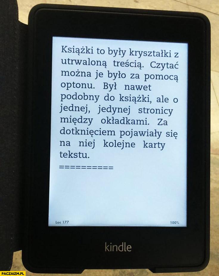 Lem na Kindle: książki to były kryształki z utrwaloną treścią, czytać można je było za pomocą Optonu. Był podobny do książki, ale o jednej stronicy między okładkami