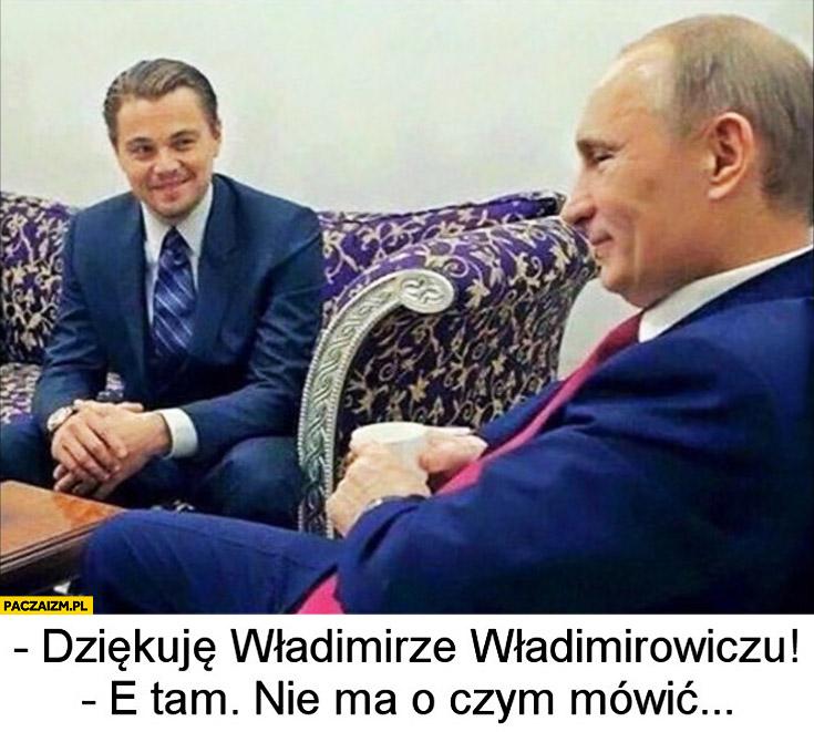 Leonardo DiCaprio dziękuje za Oscara Putinowi, e tam nie ma o czym mówić
