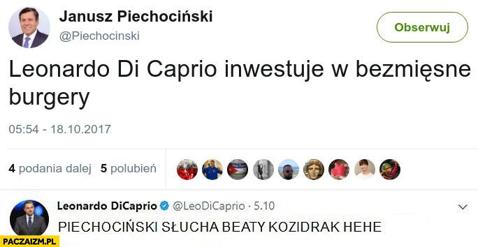 Leonardo DiCaprio inwestuje w bezmięsne burgery, Piechociński słucha Beaty Kozidrak hehe twitter