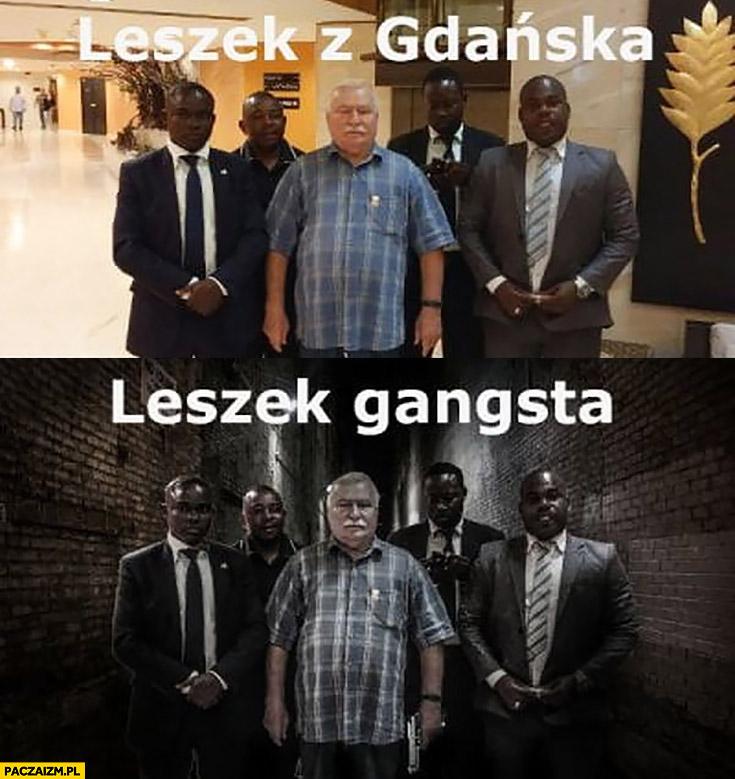Leszek z Gdańska, Leszek gangsta przeróbka Wałęsa Bolek