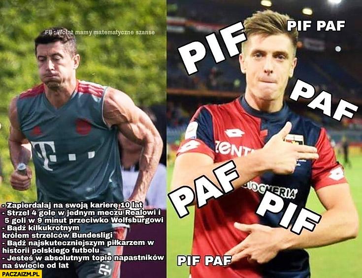 Lewandowski ciężko pracuje vs Piątek pif paf piłkarze porównanie