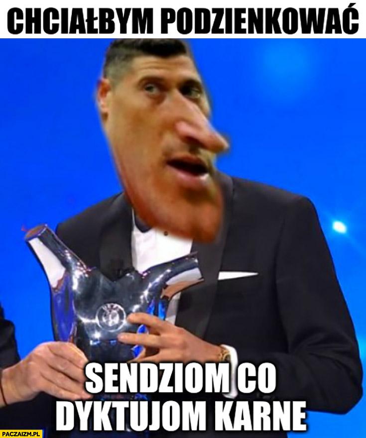 Lewandowski FIFA the best chciałbym podziękować sędziom co dyktują karne