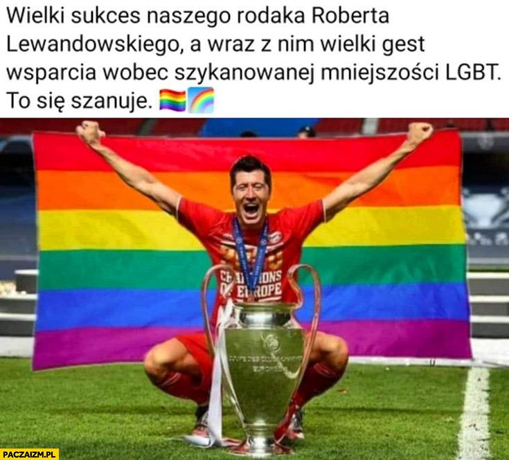 Lewandowski flaga LGBT wielki gest wsparcia