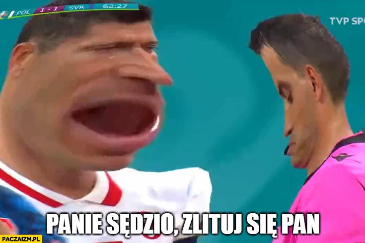 Lewandowski panie sędzio zlituj się pan przeróbka