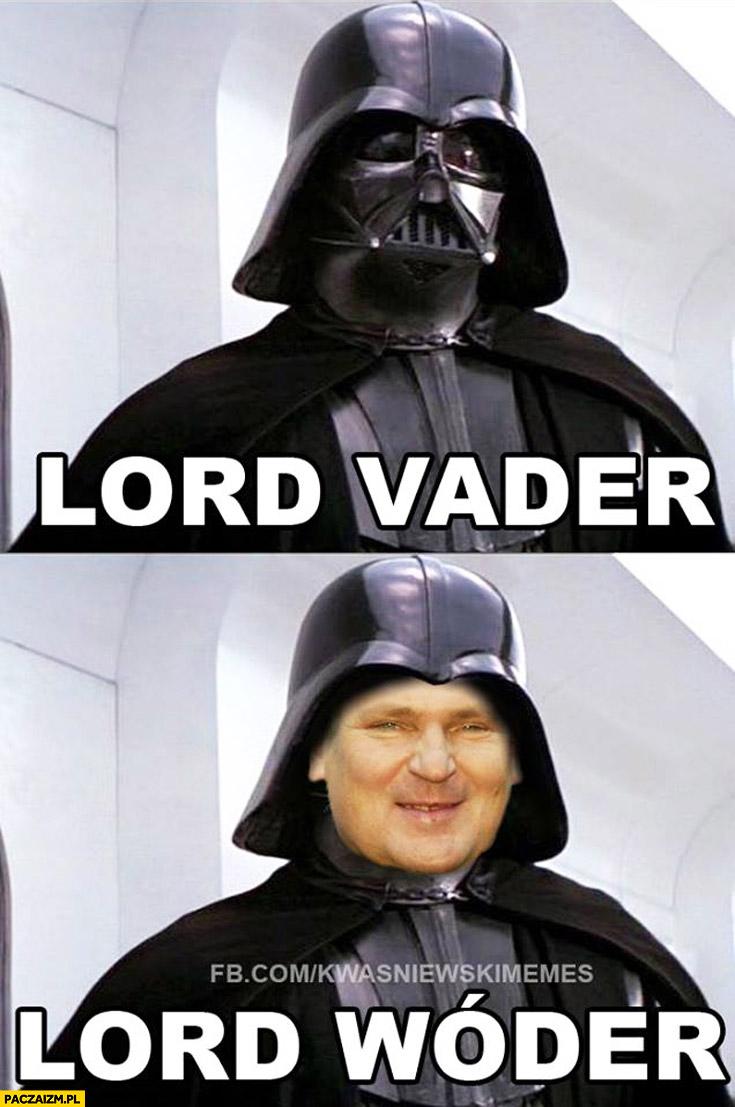Lord Vader, Lord Wóder Kwaśniewski