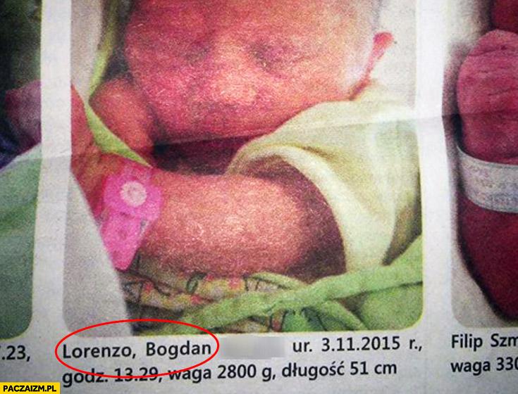 Lorenzo Bogdan dziecko noworodek