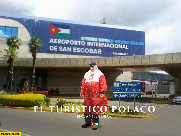 Lotnisko San Escobar El turistico Polaco Kaczyński płaszcz kurtka peleryna przeciwdeszczowa flaga polski przeróbka