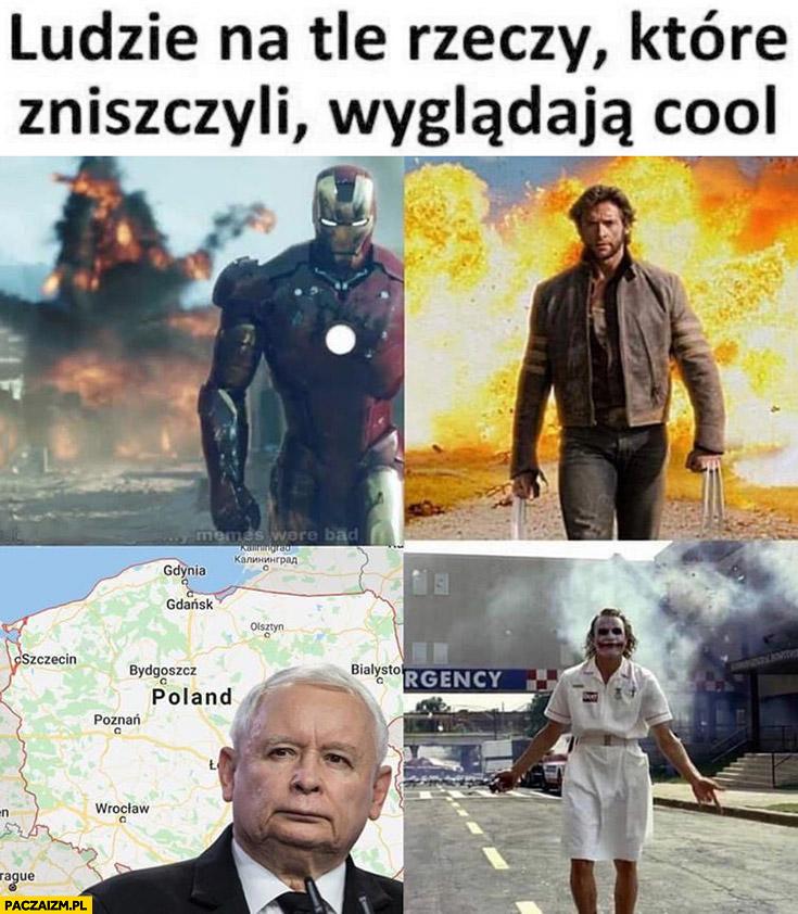 Ludzie na tle rzeczy które zniszczyli wyglądają cool Kaczyński na tle Polski