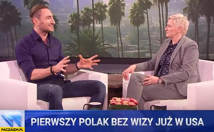 Łukasz Jakóbiak pierwszy Polak bez wizy już w USA