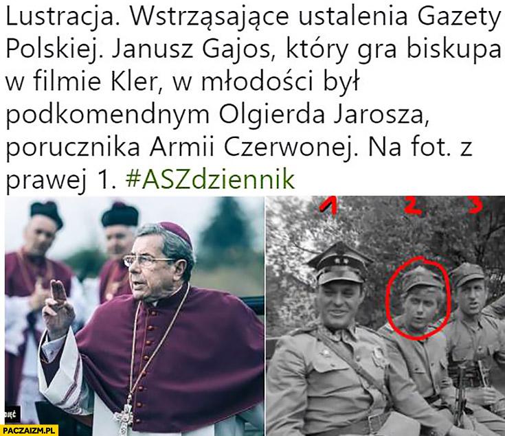 Lustracja wstrząsające ustalenia Gazety Polskiej Gajos który gra biskupa w filmie Kler w młodości był podkomendantem porucznika Armii Czerwonej