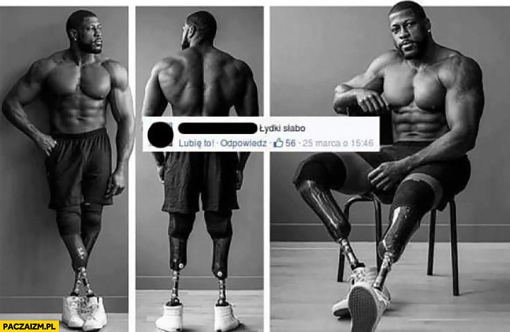 Łydki słabo zdjęcie przypakowanego gościa z protezami nóg