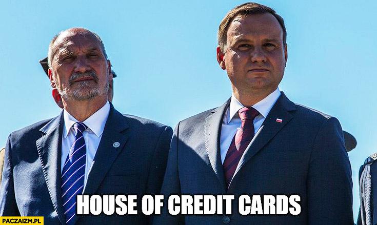 Macierewicz Duda House of Credit Cards, House of Cards MON Ministerstwo Obrony Narodowej